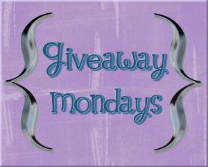 Giveaway Mondays