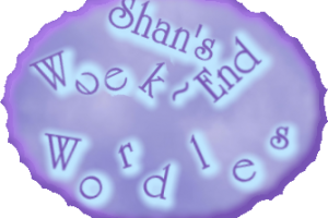 Shan's Week~End Wordles