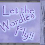 Shan's Week~End Wordles