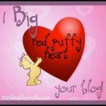 I Got A Big Red Puffy Heart…