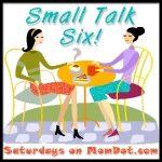 It's Flashing Time!: Small Talk Six