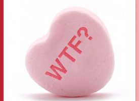 Top 10 Last Minute Valentine Gifts NOT To Buy For Your Woman. Unless You Want To Get Kicked In The Nuts.